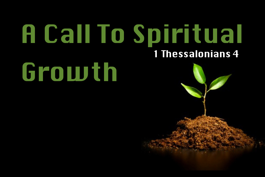 A Call To Spiritual Growth