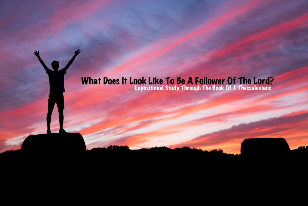 What Does It Look Like To Be A Follower Of The Lord