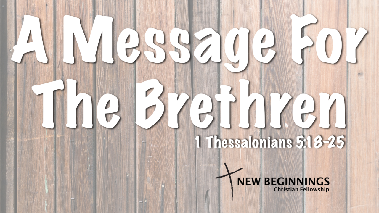 A Message For The Brethren