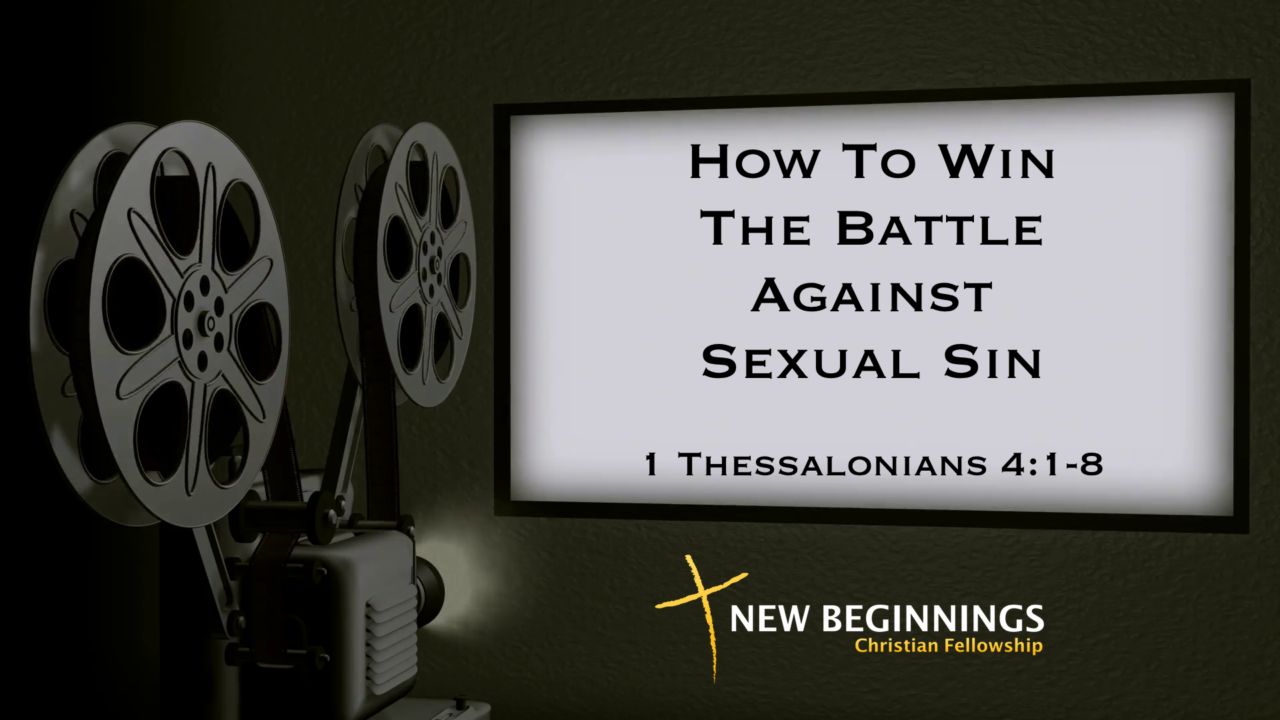 How To Win The Battle Against Sexual Sin