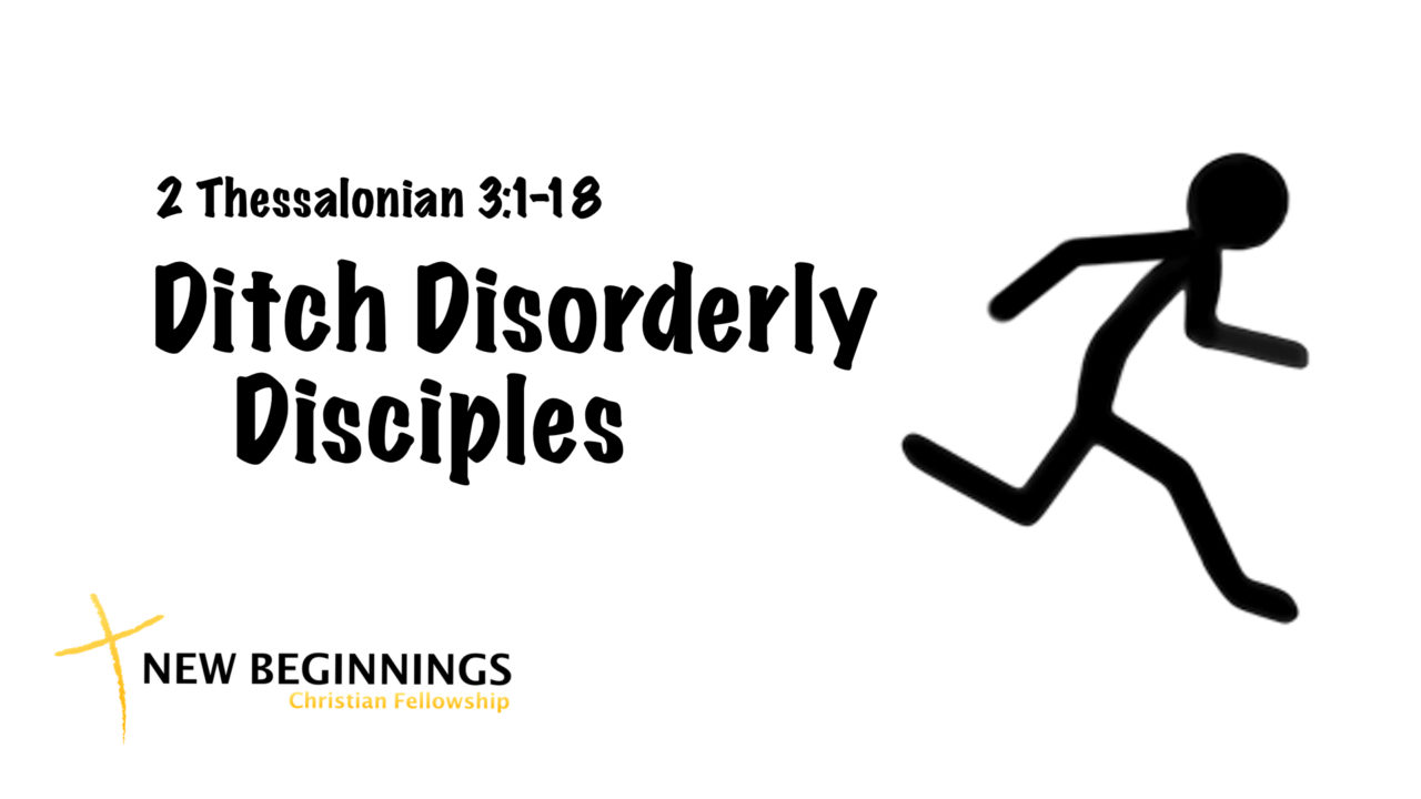 Ditch Disorderly Disciples