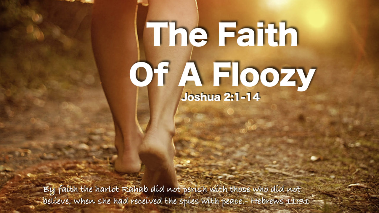 The Faith Of A Floozy
